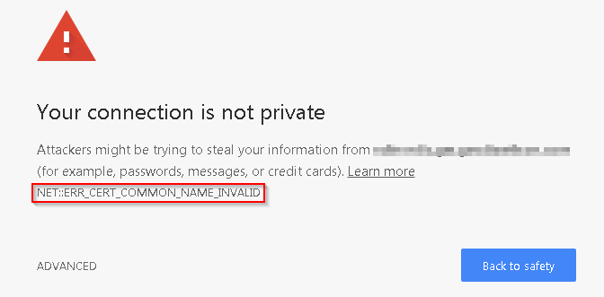 Chrome - Certificate warning - Invalid commonName